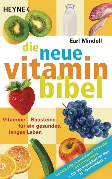 Die Vitaminbibel - Earl Mindell